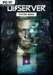 Observer: System Redux - Deluxe Edition